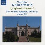 Mieczysław Karłowicz - Symphonic Poems – 2