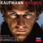 KaufmannWagner Jonas Kaufmann (tenor) Orchester der Deutschen Oper Berlin / Donald Runnicles
