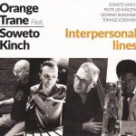 Orange Trane/ /Soweto Kinch - Interpersonal Lines