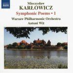 Mieczysław Karłowicz - Symphonic Poems – 1