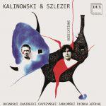 Dedykacje. Utwory na wiolonczelę i fortepian  - Jan Kalinowski (wiolonczela) Marek Szlezer (fortepian)