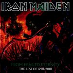 Iron Maiden - From Fear To Eternity. The Best Of 1990-2010