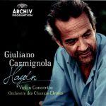 Giuliano Carmignola - Haydn: Violin Concertos