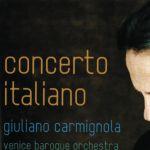 Concerto Italiano - Giuliano Carmignola