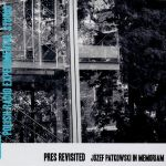 Pres Revisited - Józef Patkowski in Memoriam