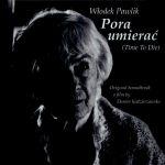 Włodek Pawlik - Pora umierać