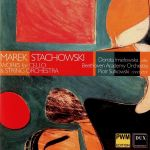 Marek Stachowski - Works for Cello & String Orchestra