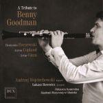 Andrzej Wojciechowski - A Tribute to Benny Goodman