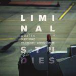 Wojtek Blecharz - Liminal Studies
