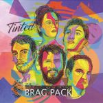 The Brag Pack - Tinted