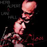Herb Alpert & Lani Hall - I Fell You