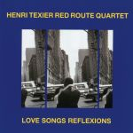 Henri Texier - Love Songs Reflexions