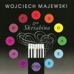 Wojciech Majewski gra Skriabina