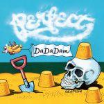 Perfect - Da Da Dam
