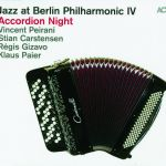 Jazz at Berlin Philharmonic IV - Accordion Night