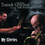Tomek Grochot Quintet - My Stories
