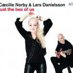 Caecilie Norby & Lars Danielsson - Just The Two Of Us