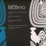Stanisław Moryto - Cztery utwory w polskim stylu. Siedem pieśni kurpiowskich. Suita na orkiestrę smyczkową. Koncert na perkusję, harfę i orkiestrę smyczkową.