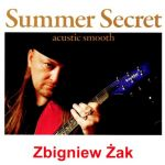 Zbigniew Żak - Summer Secret