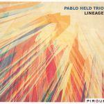 Pablo Held Trio - Lineage