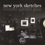 Renaud-Gabriel Pion - New York Sketches