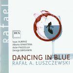 Dancing in Blue - Albeniz, Ginastera, Piazzolla, Gershwin