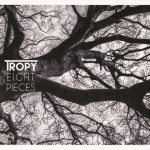 Tropy - Eight Pieces