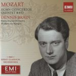 Dennis Brain - Mozart Horn Concertos, Quintet K452