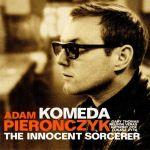 Adam Pierończyk - Komeda – The Innocent Sorcerer