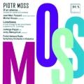 Piotr Moss: D'un silence… Loneliness