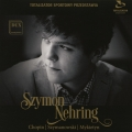 Chopin, Szymanowski, Mykietyn - Szymon Nehring