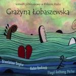 Grażyna Łobaszewska - Koncert jubileuszowy w Polskim Radiu