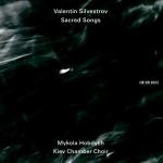 Silvestrov: Sacred Songs