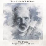 Eric Clapton & Friends The Breeze
