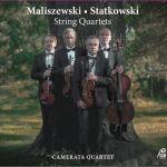 Kwartet Camerata - Maliszewski & Statkowski: String Quartets