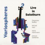 Zbigniew Seifert / Variospheres - Live In Solothurn