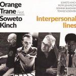 Orange Trane/ /Soweto Kinch - Interpersonal Lines