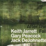 Keith Jarrett Gary Peacock Jack DeJohnette - After The Fall
