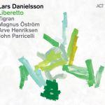 Lars Danielsson - Libretto