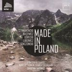 Made in Poland - Atom String Quartet / NFM Leopoldinum Chamber Orchestra / Christian Danowicz