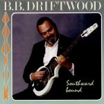 B.B. Driftwood - Southward Bound