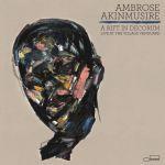 Ambrose Akinmusire - A Rift In Decorum