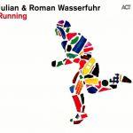 Julian & Roman Wasserfuhr - Running