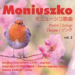 Moniuszko - Pieśni vol. 3