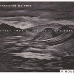 Christian Weidner - Every Hour of the Light and Dark