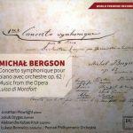 """Michał Bergson - Concerto symphonique op. 62 / Music from """"Luisa di Montfort"""""""