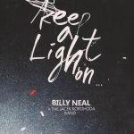 Billy Neal & The Jacek Korohoda Band - Keep a Light On