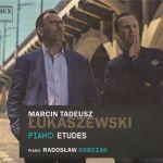 Marcin Tadeusz Łukaszewski - Piano Etudes