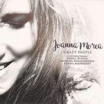 Joanna Morea - Crazy People