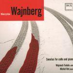 Mieczysław Wajnberg - Sonatas for cello and piano